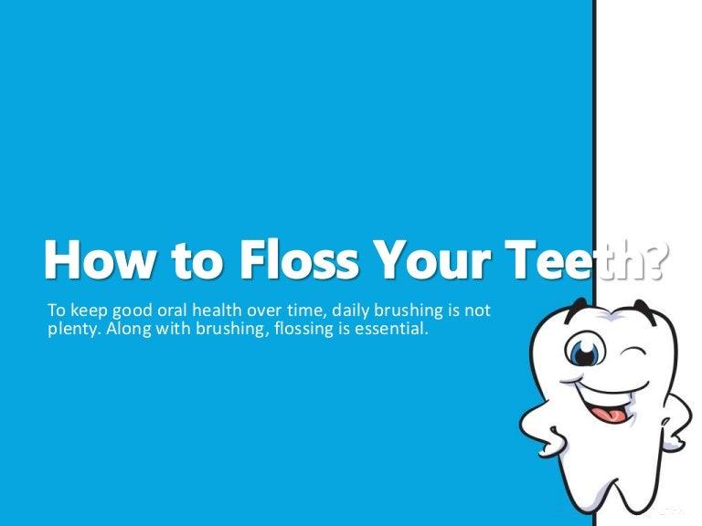 How to floss your teeth toneelgroepblik Image collections