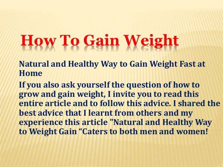 dc0c3cfbb2c Natural and Healthy Way to Gain Weight Fast at Home