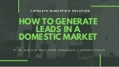 How to Generate Leads in a Domestic Market