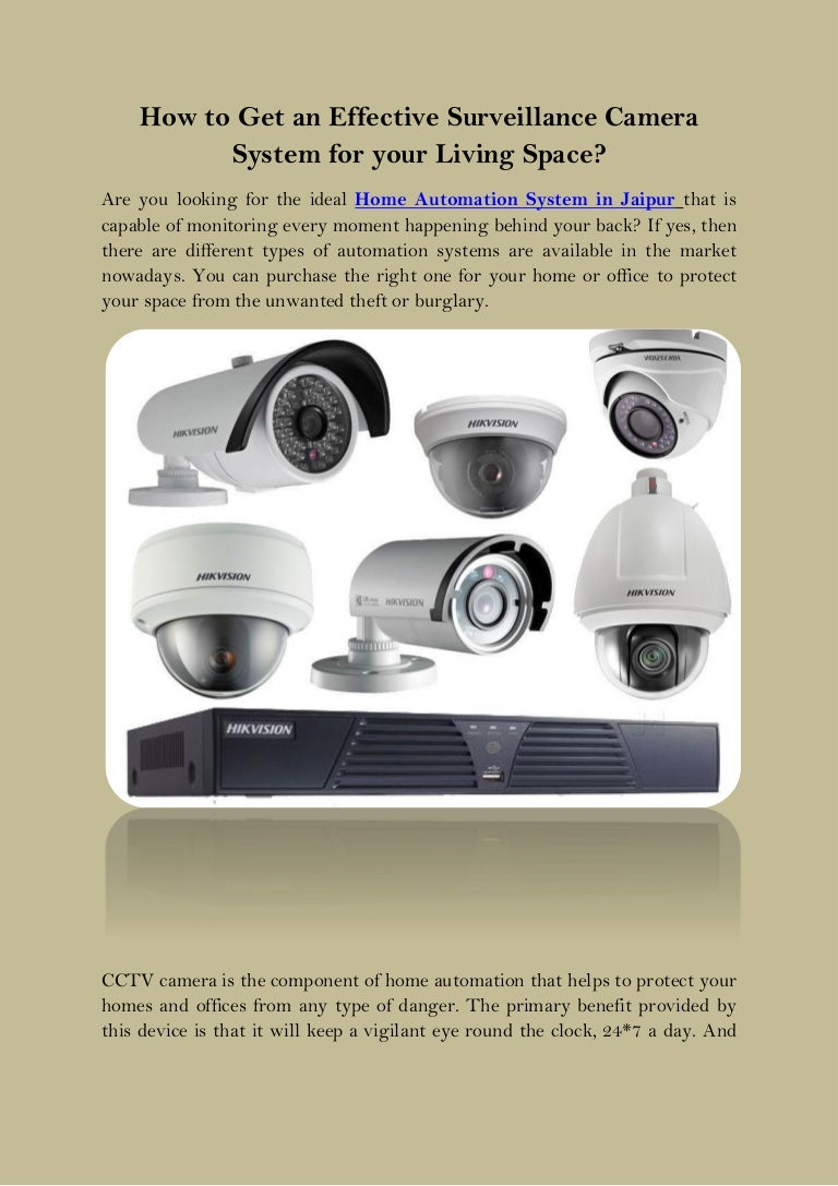 How To Get An Effective Surveillance Camera System For Your Living Sp And Then We Our Homes Offices