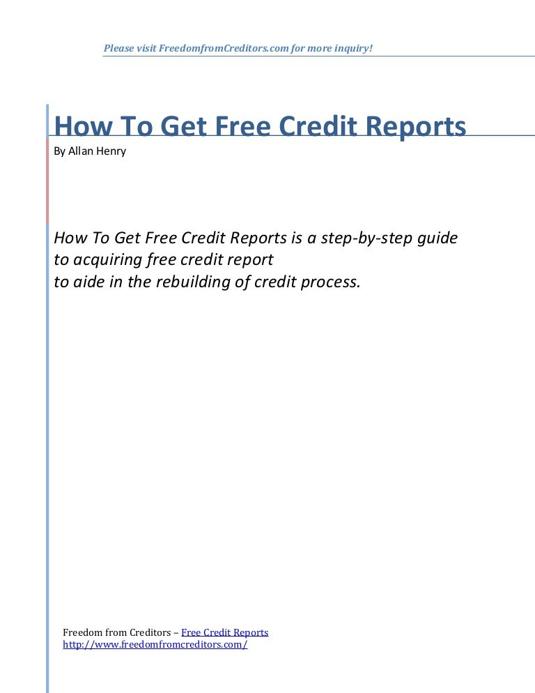 Free Credit Reports >> How To Get Free Credit Reports