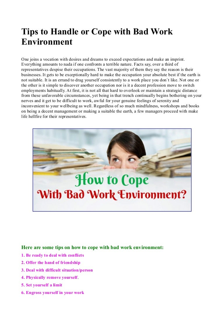 tips to handle or cope bad work environment