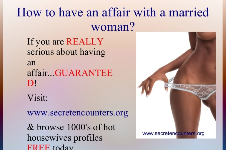 How To Have Affair With Married Woman