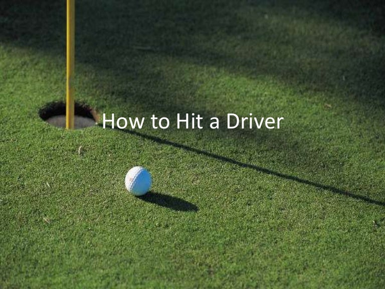 How to hit a driver power point toneelgroepblik Image collections