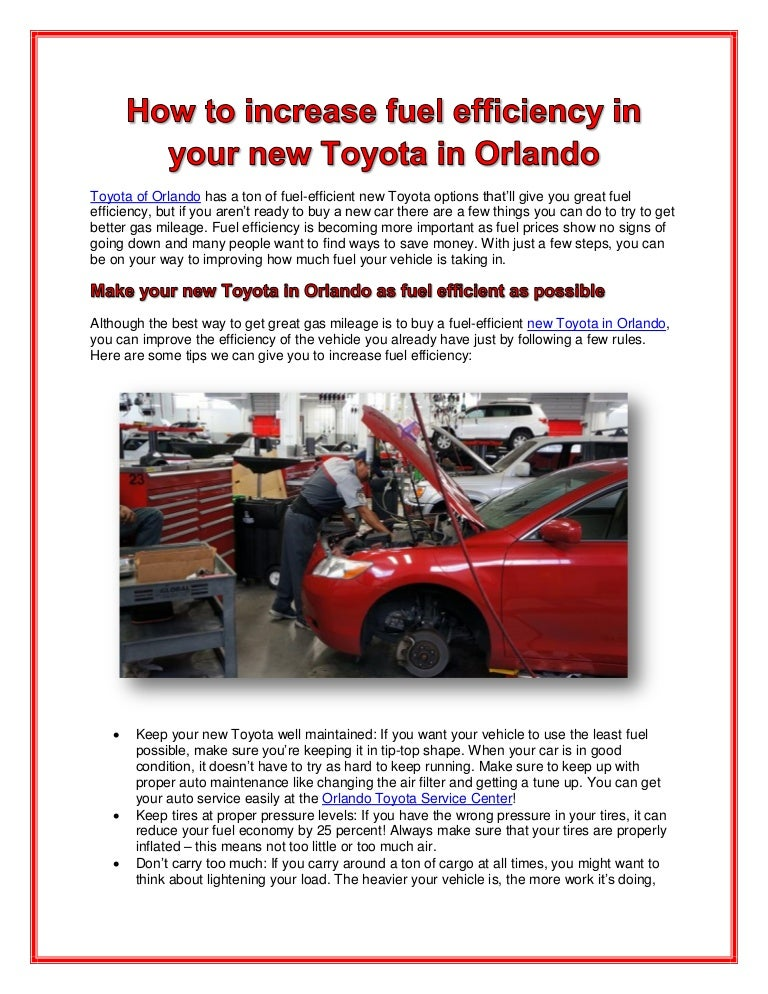 how to increase fuel efficiency in your new toyota in orlando. Black Bedroom Furniture Sets. Home Design Ideas