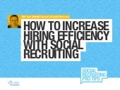 How to Increase Hiring Efficiency with Social Recruiting