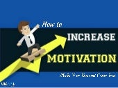 How To Increase Motivation – Make Your Dreams Come True