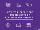 How to increase the success rate of software development