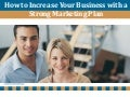 How to increase your business with a strong marketing plan