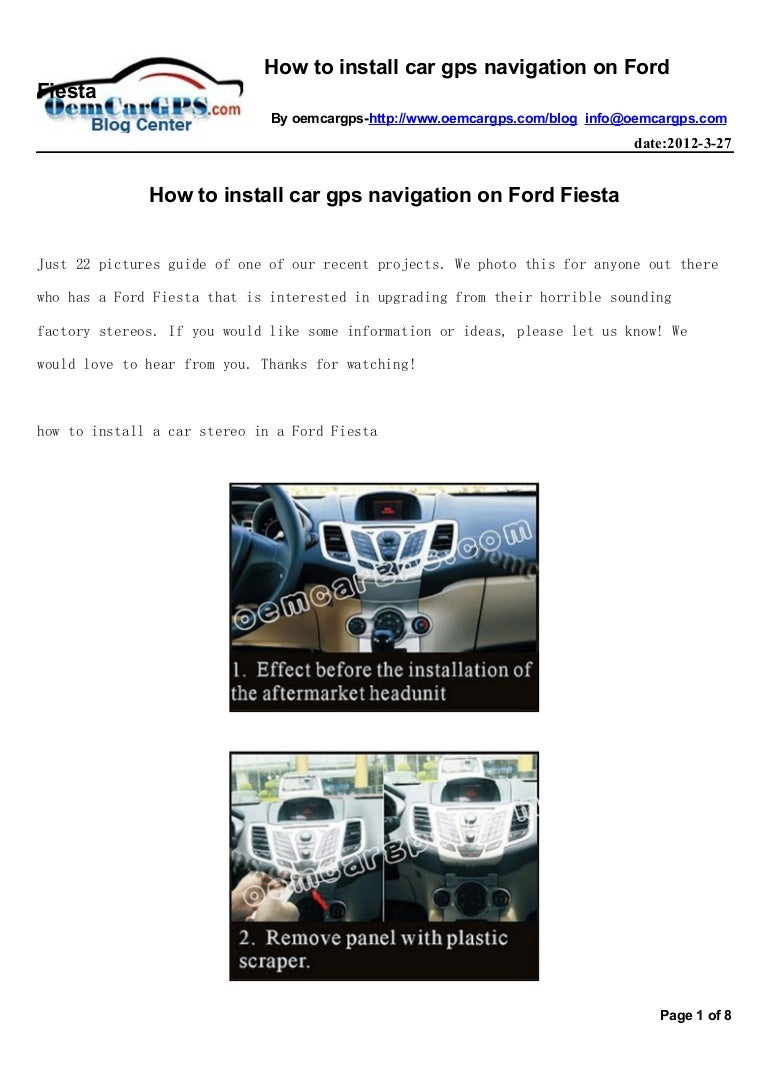 How To Install Car Gps Navigation On Ford Fiesta Installation A Stereo Howtoinstallcargpsnavigationonfordfiesta 120330033339 Phpapp01 Thumbnail 4cb1333080029