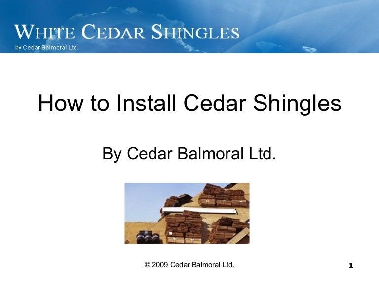 How To Install Cedar Shingles