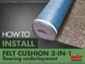 How To Install Felt Cushion 3-in-1 Underlayment