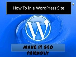How to make WordPress SEO friendly