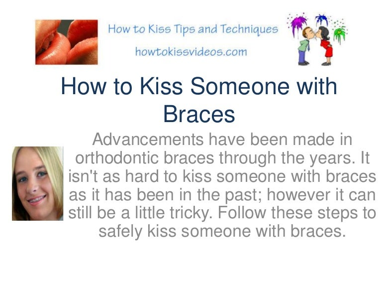 How to kiss someone with braces ccuart Choice Image
