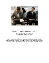Landing a Job with a Top Financial Institution