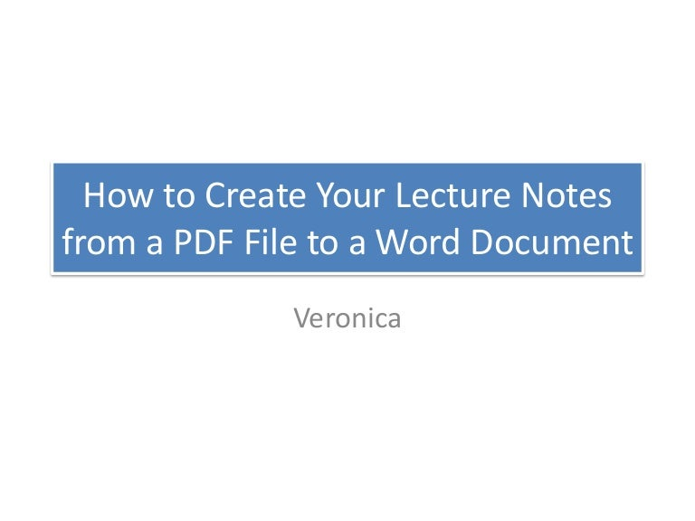How to Create Your Lecture Notes from a PDF to a Word Document
