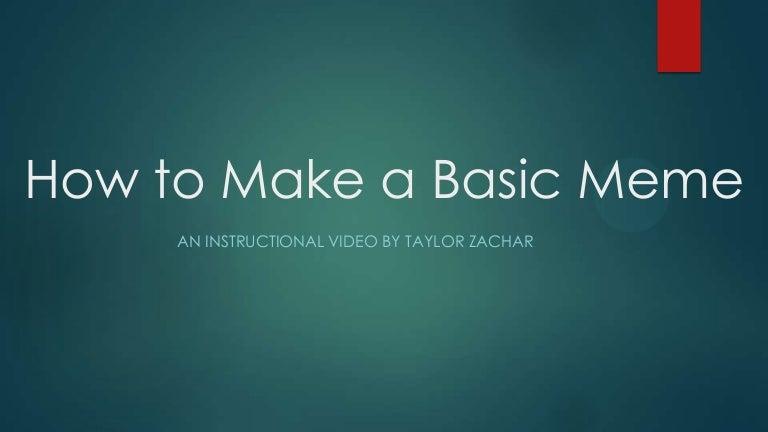 How To Make A Basic Meme