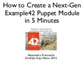 How to make an Example42 nextgen module in 5 minutes