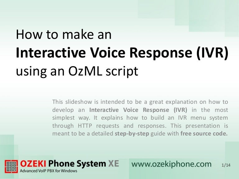 How to make an Interactive Voice Response (IVR) using an