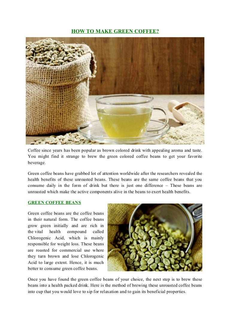 How to make green coffee 32