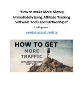 How To Make More Money Immediately Using Affiliate Tracking Software Tools