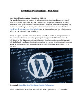 How to Make WordPress Faster - Much Faster