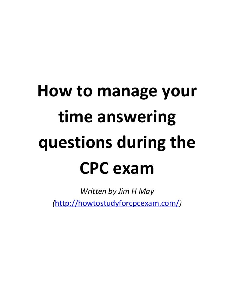 How to manage your time answering questions during the cpc exam