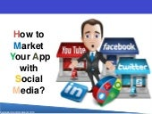How to Market Your App With Social Media
