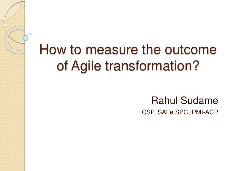 How To Measure The Outcome Of Agile Transformation
