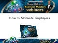 Victor Holman - How To Motivate Employees and Build Employee Morale (Video)