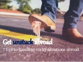 How to get unstuck abroad- 7 tips to handling sticky intercultural situations