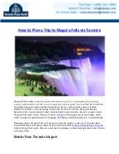 How to Plan a Trip to Niagara Falls via Toronto