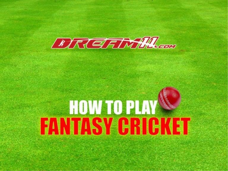 How to Play Fantasy Cricket Dream11