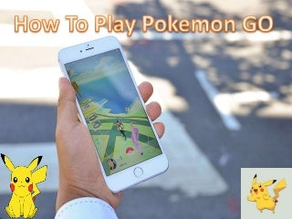 How to play pokemon go