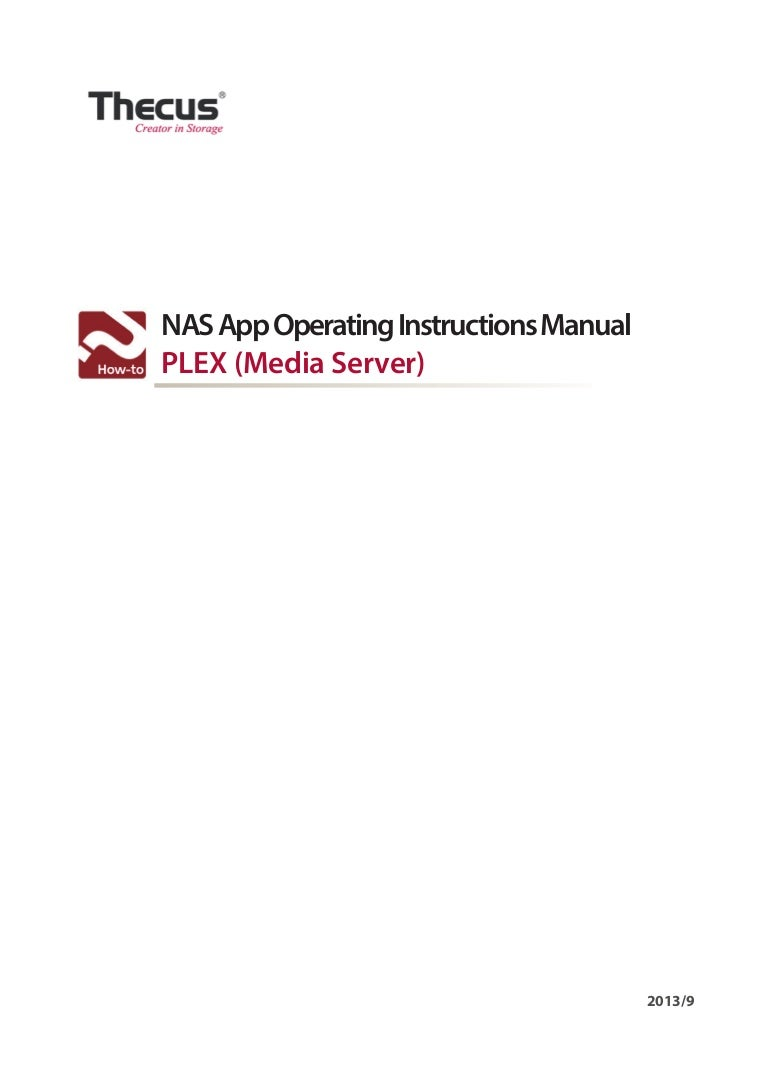 NAS App Operating Instructions Manual(PLex Media Server)