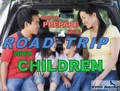 How to prepare for a road trip with children
