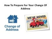 How To Prepare For Your Change Of Address