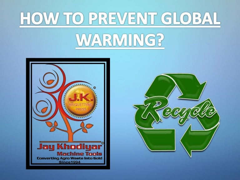 How to prevent global warming