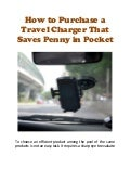 How to Purchase a Travel Charger That Saves Penny in Pocket