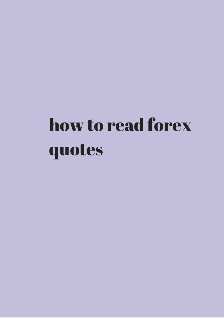Forex Quotes How To Read Forex Quotes Get It Now