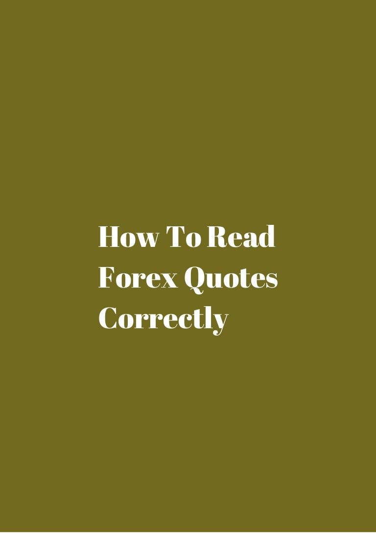 Forex Quotes Impossible How To Read Forex Quotes Correctly