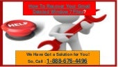 Dial at 1-888-676-4496 and Understand as How To Recover Your Gmail Deleted Window 7 Files?