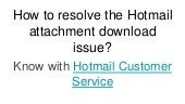 1-888-388-1436 Why Hotmail customer Service is a Best Option Reliable Service?