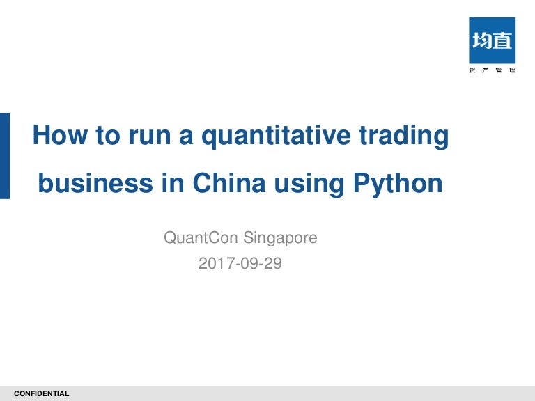 How to Run a Quantitative Trading Business in China with