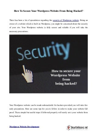 10 Ways to prevent your WordPress Site from being hacked.