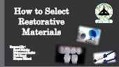 How to select restorative materials