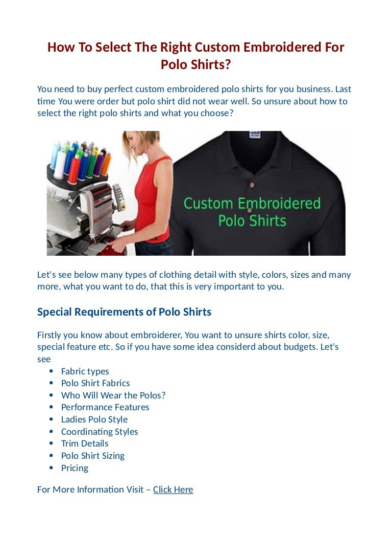 How To Select The Right Custom Embroidered For Polo Shirts