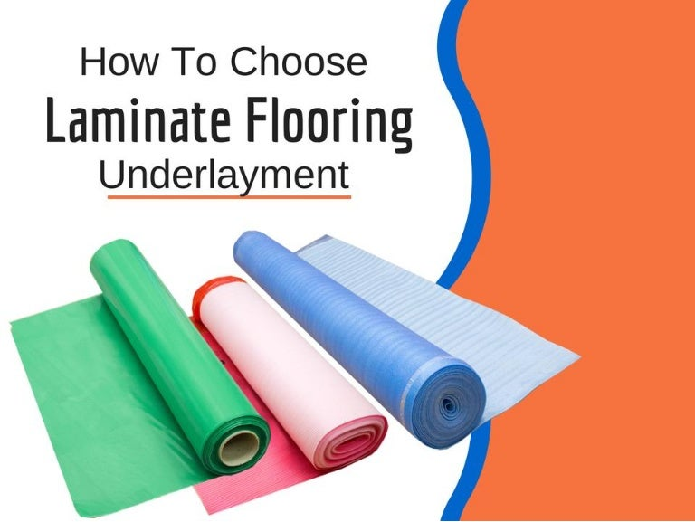 How To Select Underlayment For Laminate Flooring - How to install moisture barrier under laminate flooring