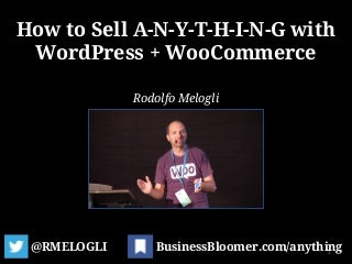 How to Sell ANYTHING with WordPress + WooCommerce