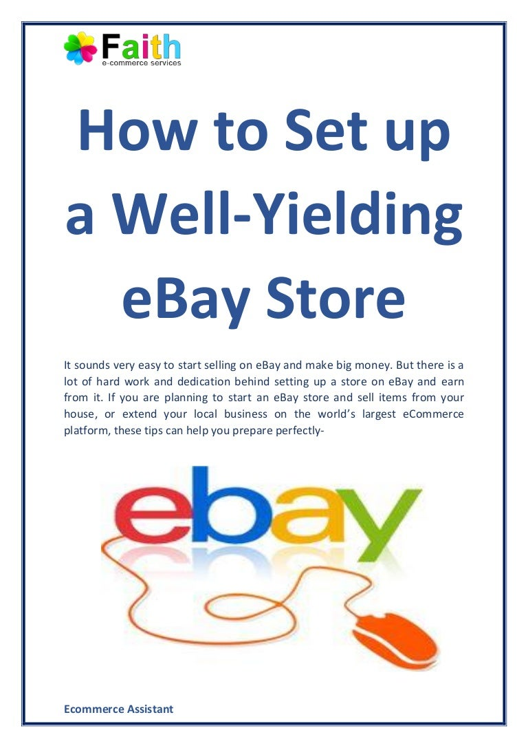 How To Set Up A Well Yielding Ebay Store